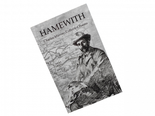 scottish scots language poetry book hamewith charles murray