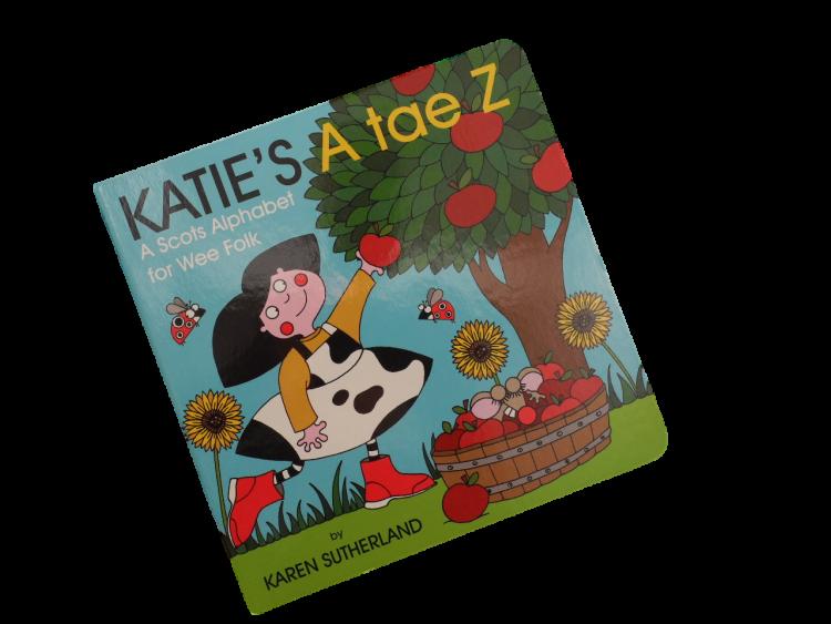 scottish scots language book for children katie's a tae z