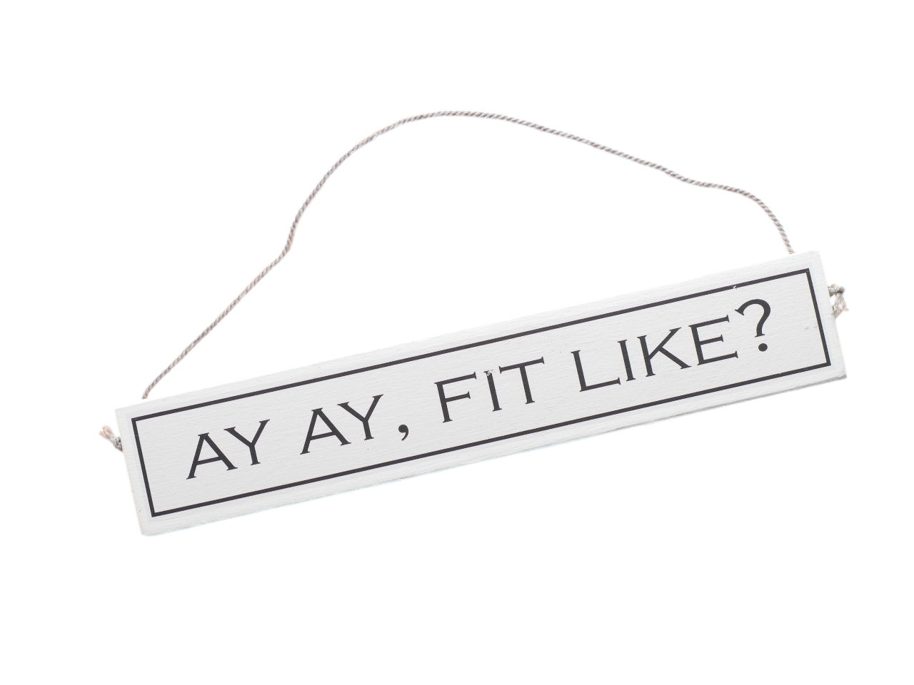 scottish doric sayings scots language gift plaque ay ay fit like