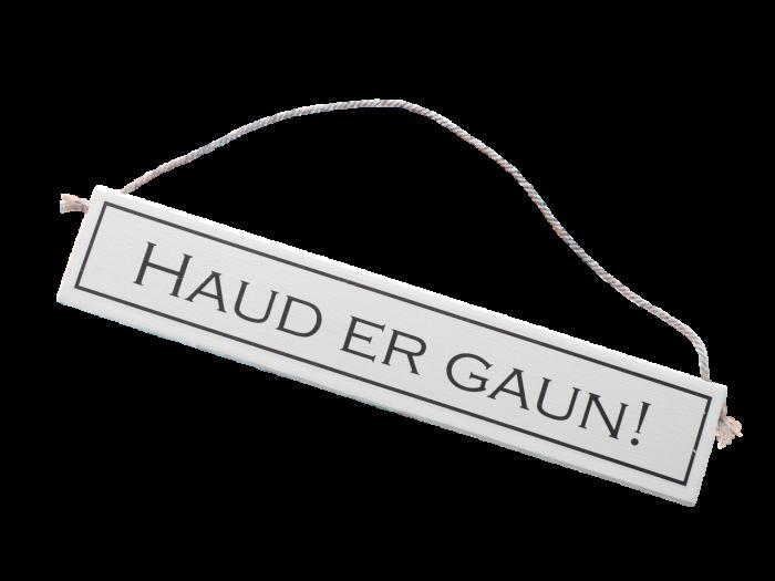 scottish doric sayings scots language gift plaque haud er gaun