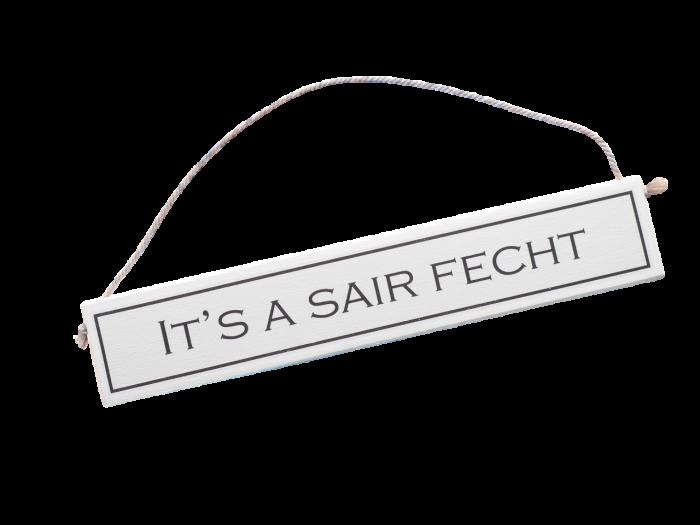 scottish doric sayings scots language gift plaque it's a sair fecht