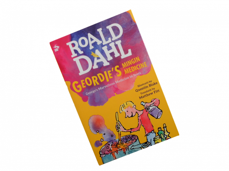 scottish book for children George's Marvellous Medicine roald dahl matthew fitt scots