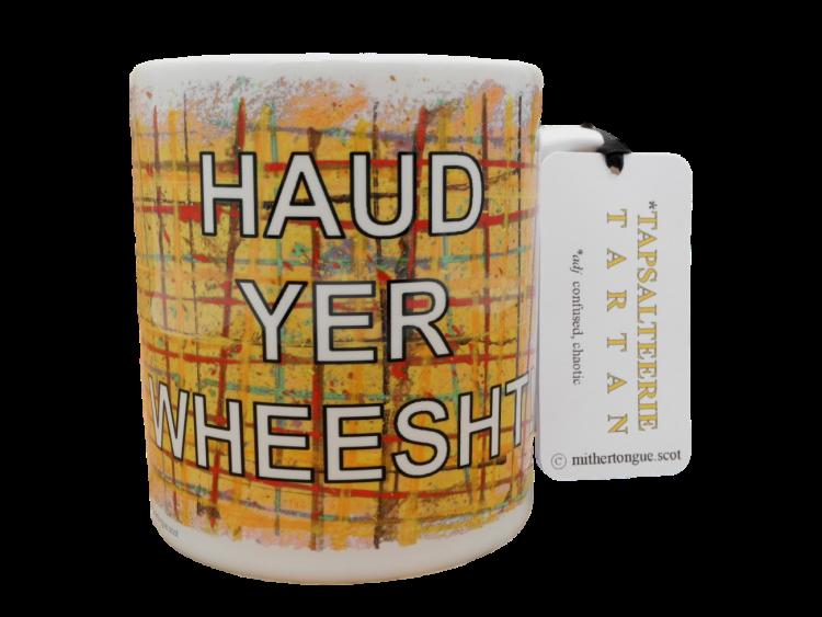 Scottish Scots Doric language tartan ceramic mug haud yer wheesht