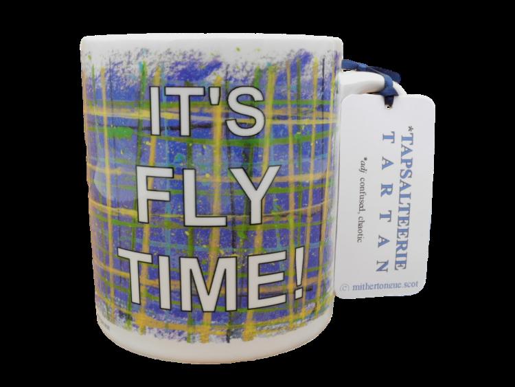 Scottish Scots Doric language tartan ceramic mug it's fly time