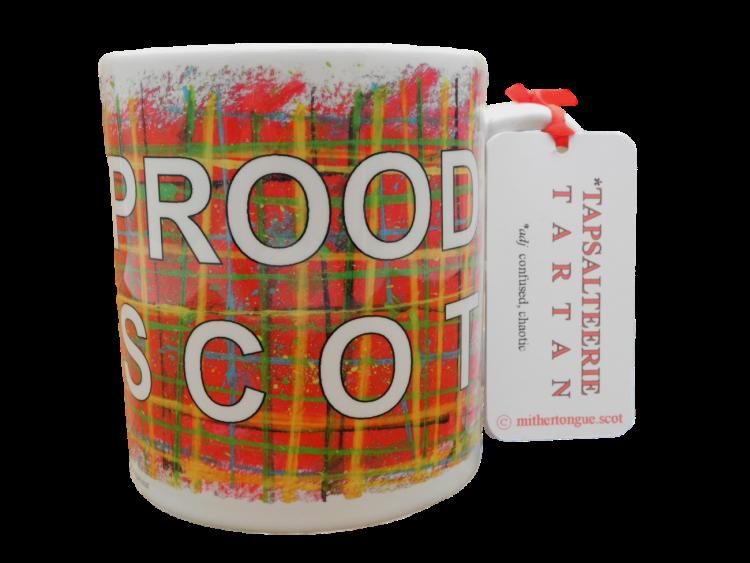 Scottish Scots Doric language tartan ceramic mug prood scot