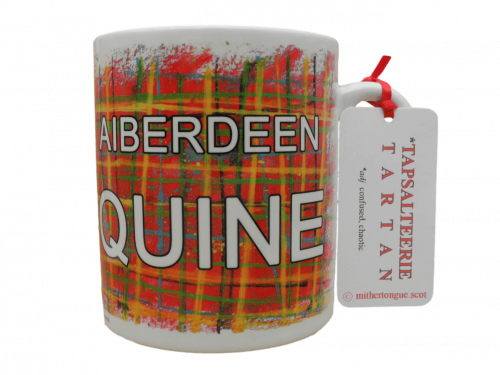 Scottish gift Scots Doric language tartan ceramic mug Aberdeen Aiberdeen quine