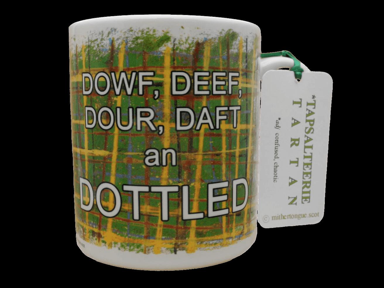 Scottish gift Scots Doric language tartan ceramic mug dowf deef dour daft dottled green
